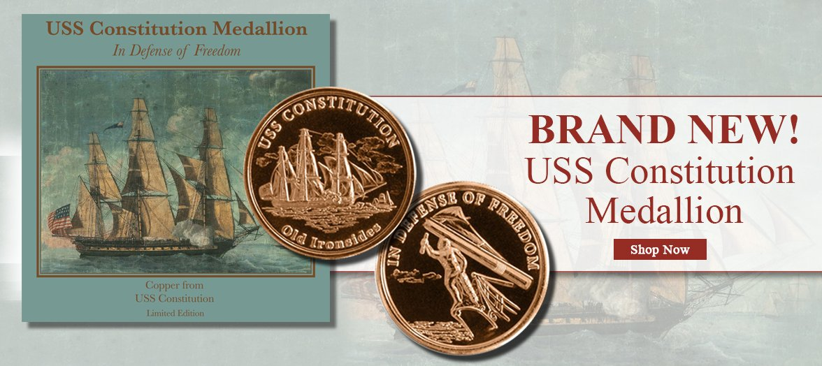 Limited Edition USS Constitution Medallion