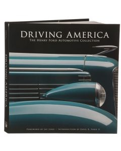 Driving America: The Henry Ford Automotive Collection - Hardcover Edition