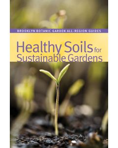 Healthy Soils for Sustainable Gardens Book