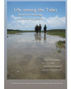 AP98 (2013) Life among the Tides: Recent Archaeology on the Georgia Bight