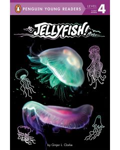 Jellyfish! Penguin Young Readers (Level 4)