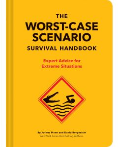 The Worst-Case Scenario Survival Handbook: Expert Advice for Extreme Situations- Front