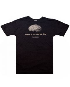 Adult ''There Is No App For This'' Brain Tee