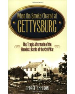 When the Smoke Cleared at Gettysburg