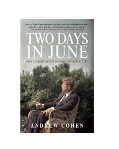 Two Days In June by Andrew Cohen