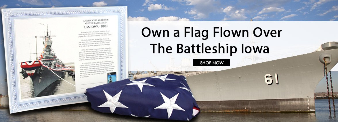 Own an American Flag Flown on the Iowa